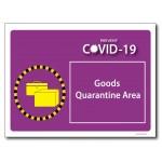 Goods Quarantine Area - A4