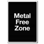 Metal Free Zone - A4