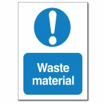 Waste Material Sign - A6